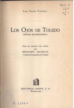 Luis Felipe Vivanco: Los ojos de Toledo
