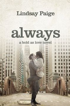 Always (Bold as Love) by Lindsay Paige, http://www.amazon.com/dp/B00E36YS8W/ref=cm_sw_r_pi_dp_Zuxxsb1JDMMJS