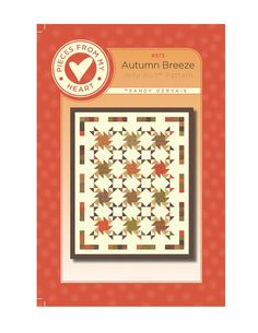 Autumn Breeze Quilt Kit and Pattern designed by SistersandQuilters
