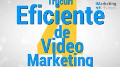4 Trucuri Eficiente De Video Marketing - iMarketingNews.ro
