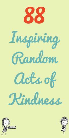 88 Inspiring Random Acts of Kindness