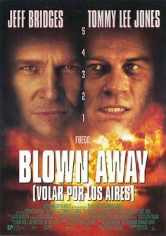 "Blown Away: Volar por los aires (1994) ""Blown Away"" de Stephen Hopkins - tt0109303"