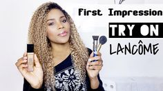 First impression + Try on ||  Lancôme Teint Idole Ultra Wear