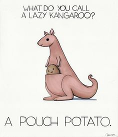 What do you call a lazy kangaroo? A Pouch Potato. by arseniic on deviantART