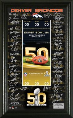 Highland Mint Denver Broncos Super Bowl 50 Signature Ticket Made in USA $49.99 Support your favorite team and create jobs for Americans. A win win for all.