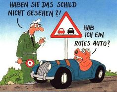 Didn't you see this? Do I have a red car? Funny Thank You, German Language Learning, Learn German, Funny Facts, Man Humor, Just For Laughs, Comedy, Funny Pictures, Lol