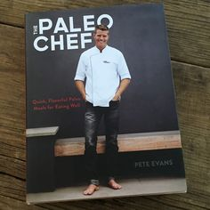 Cookbook review: The Paleo Chef by Pete Evans | Recipe Renovator. Highly recommended! Gorgeous photos and creative recipes.