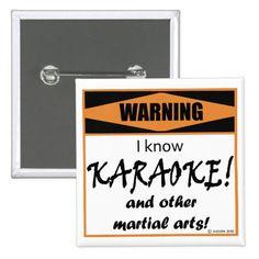 Warning! I Know KARAOKE! Pinback Button