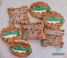 O-fish-ally 40! Fishing themed 40th Birthday cookies. BZ Bees Sweet Treats