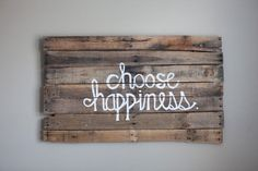 Blog - Old Pallet DIY Wall Art Pallet Close Hangar Choose Happiness Photo - 0001 So I watched Flashdance this weekend, I know, dork, but I LOVE that moviie! And it brings home this simple statement! Thanks @Liz Mester Mester Mester and Ryan Bower!!
