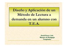 Diseño y aplicación de un Método de Lectura a demanda en un alumno con TEA, por David Pastor Calle.