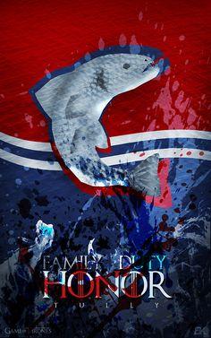 'Family. Duty. Honor.' - House Tully