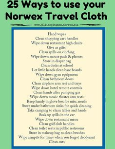 25 ways to use your Norwex Travel Enviro Cloth! www.jillianpittman.norwex.biz
