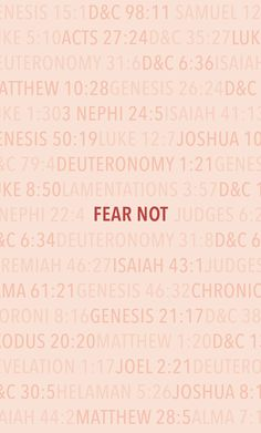 Fear thou not; for I am with thee: be not dismayed; for I am thy God. —Isaiah 41:10 #LDS