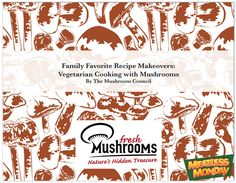Meatless Monday: Family Favorite Recipe Makeovers (Mushrooms!)
