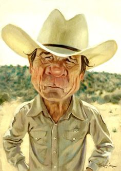 Tommy Lee Jones FOLLOW THIS BOARD FOR GREAT CARICATURES OR ANY OF OUR OTHER CARICATURE BOARDS. WE HAVE A FEW SEPERATED BY THINGS LIKE ACTORS, MUSICIANS, POLITICS. SPORTS AND MORE...CHECK 'EM OUT!! Anthony Contorno Sr