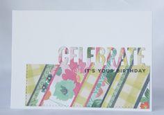 "Vive, Crea, Scrapea: Tarjetas ""Celebrate... it's your birthday!"""