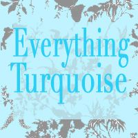 I love Everything Turquoise.  My Favorite Color.....It just makes me HAPPY!
