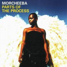 Morcheeba - Parts Of The Process.
