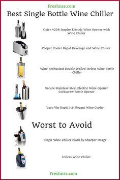 7 Best Single Bottle Wine Chiller, Plus 2 to Avoid Buyers Guide) Wine Refrigerator, Wine Fridge, Cooler Reviews, Wine Chillers, Electric Wine Opener, Wine Gift Baskets, Wine Subscription, Wine Cellar, Bottle