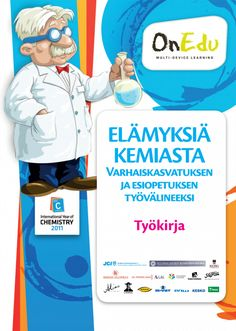 Elämyksiä kemiasta — Varhaiskasvatuksen ja esiopetuksen työvälineeksi. Science Videos, Science Art, Teaching Science, Science For Kids, Science And Technology, Science Nature, Teaching Kids, Early Education, Early Childhood Education