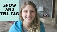 YOUTUBE SHOW AND TELL TAG