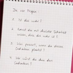 The Work: 4 Fragen helfen bei Problemen The Work: 4 questions help with problems We always think about everything and everyone immediately. How to resolve unhealthy fantasies using only four questions is shown here. Life Guide, Life Care, Qigong, Anti Stress, Life Design, New Beginnings, Self Esteem, Recipes, Life Coaching