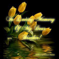 In Loving Memory of my brother in Heaven