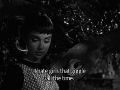 Sabrina Fairchild (Audrey Hepburn): I hate girls that giggle all the time. Thomas Fairchild (John Williams): You hate EVERY girl David looks at. Sabrina directed by Billy Wilder Sabrina 1954, Mau Humor, Pier Paolo Pasolini, Bon Film, Provocateur, Movie Lines, Film Quotes, Old Movie Quotes, Cinema Quotes