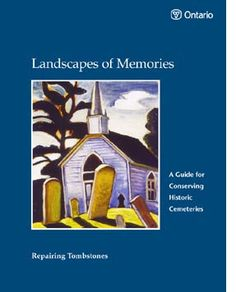 Landscapes of Memories (cover) Cemetery, Conservation, Ontario, Landscapes, Memories, How To Plan, Cover, Paisajes, Memoirs