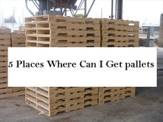 where-can-i-get-pallets (2) I want to make some pallet furniture.