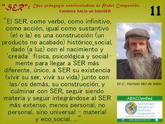"""""""Ser siendo único y diferente, junta a las y los demás..."""" Soy siendo porque somos siendo... www.abacoenred.com"""