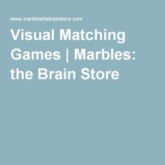 Visual Matching Games | Marbles: the Brain Store