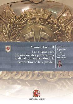 Las migraciones internacionales, percepción y realidad : un análisis desde la perspectiva de la seguridad