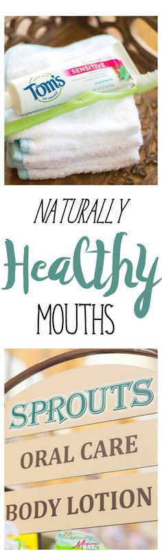 Natural Oral Care: A Journey #ad @TomsofMaine @Sprouts #NaturallyInspired