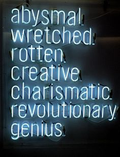 Photography by John Fullard { neon light } The Words, Neon Words, Ravenclaw, Neon Light Signs, Neon Signs, Mythos Academy, Jandy Nelson, Neon Glow, Ex Machina