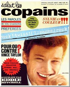 Salut les Copains (first issue), July/August 1962 (Johnny Hallyday) Brenda Lee, Ray Charles, Age Tendre, 50 Cent, Johnny Halliday, Vintage Magazines, Jean Marie, Idole, Mademoiselle