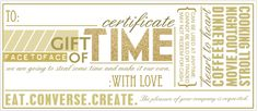 """""""Gift of Time"""" certificate via @Anna @ IHOD! Perfect for holiday gifts :)"""