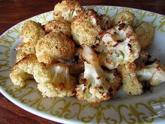 Roasted Cauliflower-- SO good. Like carbless french fries!