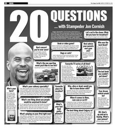 Calgary Stampeders' Jon Cornish is best known as one of the CFL's top running backs. Stamps fans know all about his ability to chew up yards and break tackles, but this week's 20 Questions feature reveals some surprising facts about the New Westminster, B.C., native. What's playing on his iPod? Hmmm ... we did not see that coming.