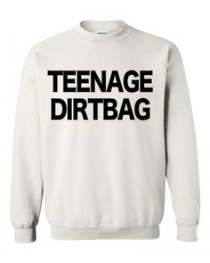 Teenage Dirtbag Sweatshirt WHITE. Here is a Cool comfortable 50/50 poly/cotton sweatshirt. Show your support and look great. Everyone will be asking you where did you get this shirt. (in inches) S M L XL 2XL 3XL BODY LENGTH 28 29 30 31 32 33 BODY WIDTH 18 20 22 24 26 28 FULL BODY LENGTH 28 29 30 31 32 33 Machine wash and dry. Turn the shirt inside out to iron. We ship items within 2 - 5 business days for handling time. I will try to ship out before the stated time. Thank you :)