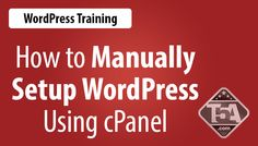 How to Manually Setup WordPress in cPanel. A brand new video guide and text guide walk-through to help you setup WordPress manually. #WordPressGuide #WordPressTips #WordPressTraining See guide: http://www.topfiveawards.com/wordpress/guide/manually-setup-wordpress-in-cpanel/
