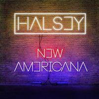HALSEY - NEW AMERICANA by HalseyMusic on SoundCloud