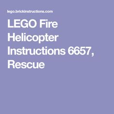 LEGO Fire Helicopter Instructions 6657, Rescue