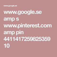 www.google.se amp s www.pinterest.com amp pin 441141725982535910
