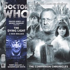 8.6, The Dying Light: Starring Frazer Hines as Jamie and Wendy Padbury as Zoe with Terry Molloy as Quadrigger Stoyn