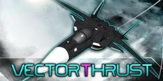 New Vector Thrust Screenshots Revealed