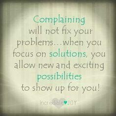 Complaining will not fix