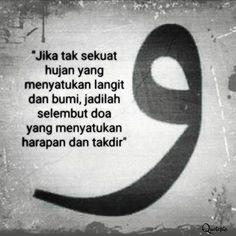 Rain Quotes, Spirit Quotes, Book Quotes, Words Quotes, Qoutes, Islamic Love Quotes, Muslim Quotes, Sabar Quotes, Cinta Quotes