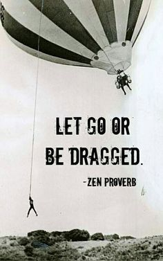 Let go of the past and move on
